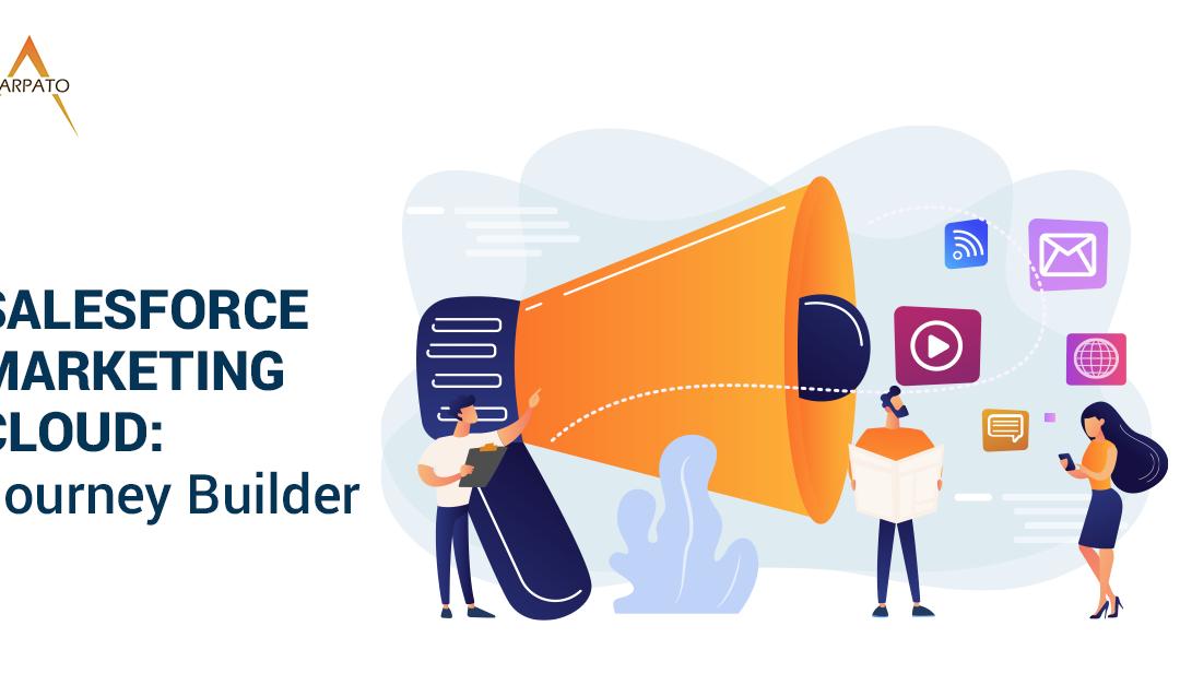 Salesforce Marketing Cloud: Journey Builder